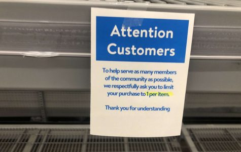 Signs have been put up at Walmart limiting sales on certain goods. The sale limit has made it easier for all customers to purchase essentials. This was done in an attempt to lessen panic shopping due to stress over COVID-19.